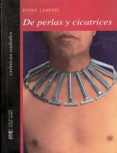 De perlas y cicatrices (Pedro Lemebel)