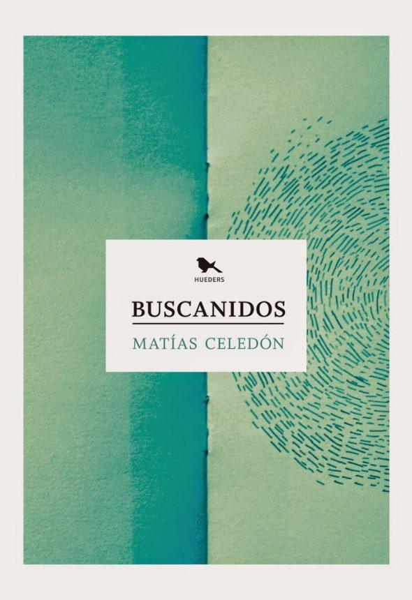 Buscanidos (Matías Celedón)