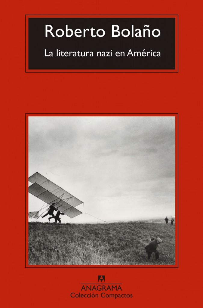La literatura nazi en América (Roberto Bolaño)