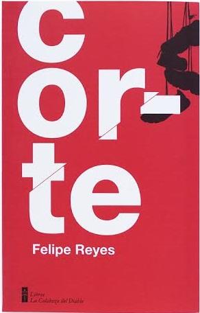 Corte (Felipe Reyes)