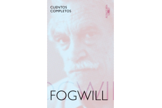 Cuentos completos Fogwill