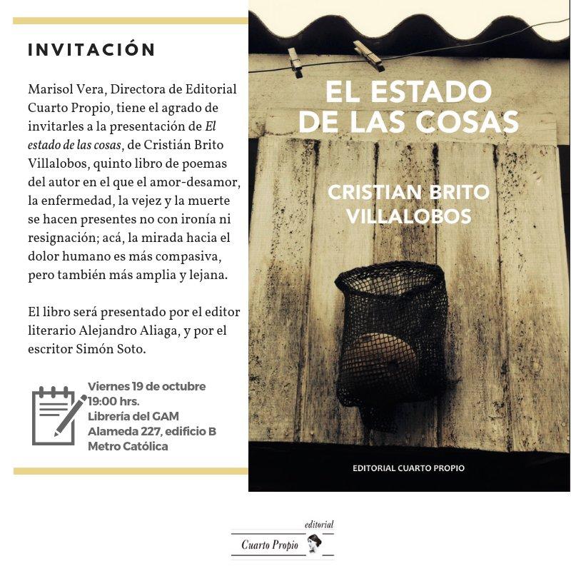 """Lanzamiento de """"El estado de las cosas"""" de Cristian Brito Villalobos. Viernes 19 de Oct. a las 19:00 hrs, librería del GAM"""
