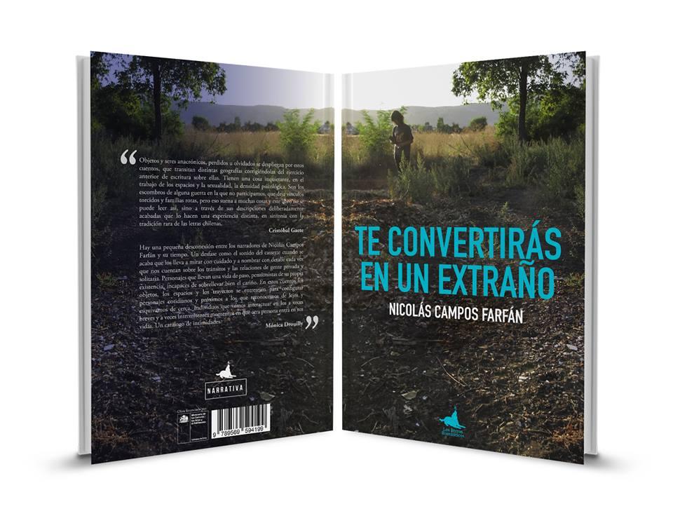 "Lanzamiento de ""Te convertirás en un extraño"" de Nicolás Campos Farfán. 06/10/2018, 15 hrs."